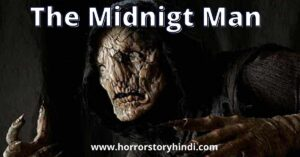 The Midnight Man Horror Game Story In Hindi