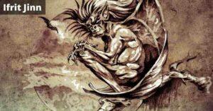 Ifrit Jinn Monster Details In Hindi